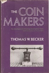 QUERY: CONTACTING THE COIN MAKERS AUTHOR THOMAS W. BECKER