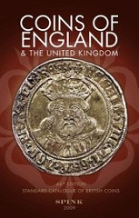 NEW EDITION: COINS OF ENGLAND AND THE UNITED KINGDOM 2009