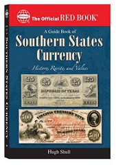 MORE ON A GUIDE BOOK OF SOUTHERN STATES CURRENCY BY HUGH SHULL