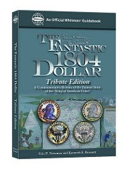 NEW BOOK: THE FANTASTIC 1804 DOLLAR TRIBUTE EDITION