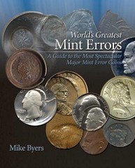 REVIEW FOLLOWUP: WORLD'S GREATEST MINT ERRORS BY MIKE BYERS