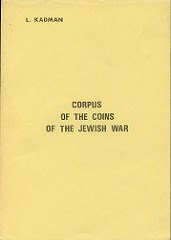 MORE ON KADMAN'S CORPUS OF THE COINS OF THE JEWISH WAR