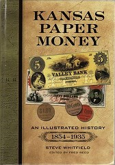 BOOK REVIEW: KANSAS PAPER MONEY: AN ILLUSTRATED HISTORY, 1854-1935
