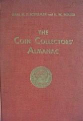 MORE ON THE SCHULMAN-HOLZER COIN COLLECTORS' ALMANAC