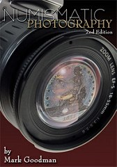 BOOK REVIEW: NUMISMATIC PHOTOGRAPHY SECOND EDITION BY: MARK GOODMAN