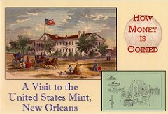 REPRINT: NEW ORLEANS MINT PAMPHLET: HOW MONEY IS COINED