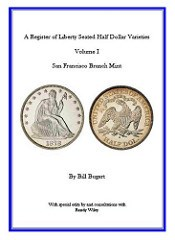 NEW BOOK: A REGISTER OF LIBERTY SEATED HALF DOLLAR DIE VARIETIES