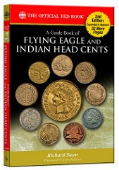 NEW BOOK: GUIDE BOOK OF FLYING EAGLE AND INDIAN HEAD CENTS BY RICK SNOW