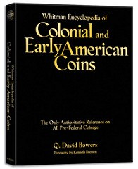 BOOK REVIEW: WHITMAN ENCYCLOPEDIA OF COLONIAL AND EARLY AMERICAN COINS