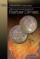 NEW BOOK: COLLECTING & INVESTING STRATEGIES FOR BARBER DIMES