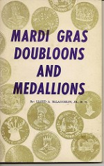QUERY: INFORMATION ON MARDI GRAS DOUBLOONS SOUGHT