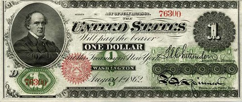 MORE ON SALMON P. CHASE AND HIS ONE DOLLAR GREENBACK