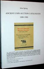 NEW BOOK: ANCIENT COIN AUCTION CATALOGS 1880-1980 BY JOHN SPRING