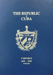 REPUBLIC OF CUBA 1ST REPUBLIC 1915-1958 TYPE SET FOLDER PUBLISHED