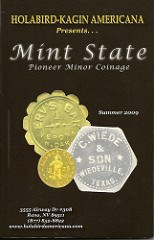 PRICE LIST: HOLABIRD-KAGIN SUMMER 2009 MINT STATE PIONEER MINOR COINAGE