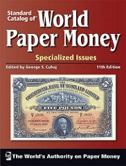 NEW BOOK: WORLD PAPER MONEY, SPECIALIZED ISSUES, 11TH EDITION