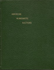 ONLINE UPDATE: AMERICAN NUMISMATIC AUCTIONS BY MARTIN GENGERKE