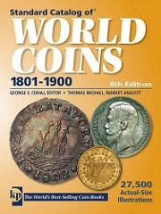 NEW BOOK: STANDARD CATALOG OF WORLD COINS 1801-1900 6TH EDITION