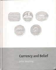 BOOK REVIEW: CURRENCY AND BELIEF BY JOHN NEWLING