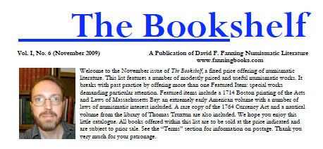 FANNING NUMISMATIC LITERATURE PUBLISHES THE BOOKSHELF, NOVEMBER 2009