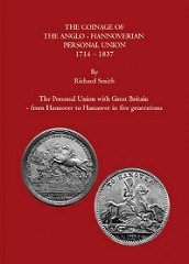 NEW BOOK: COINAGE OF THE ANGLO-HANNOVERIAN PERSONAL UNION 1714-1837
