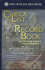 BOOK REVIEW: CHECK LIST AND RECORD BOOK OF UNITED STATES PAPER MONEY
