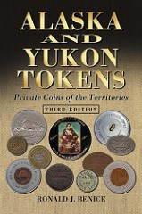 BOOK REVIEW: ALASKA AND YUKON TOKENS BY RON BENICE
