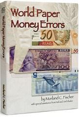 NEW BOOK: WORLD PAPER MONEY ERRORS