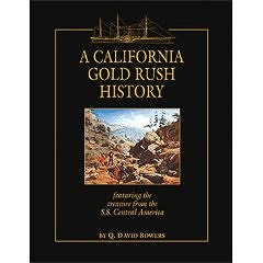 SOLD OUT: HISTORY OF THE CALIFORNIA GOLD RUSH BY Q. DAVID BOWERS
