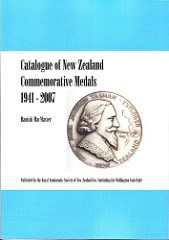 BOOK REVIEW: CATALOGUE OF NEW ZEALAND COMMEMORATIVE MEDALS 1941-2007