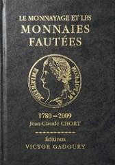 BOOK REVIEW: LE MONNAYAGE ET LES MONNAIES FAUT�ES 1780-2009