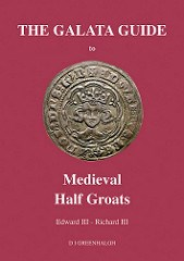 NEW BOOK: THE GALATA GUIDE TO MEDIEVAL HALF GROATS