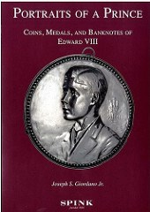 NEW BOOK: PORTRAITS OF A PRINCE: COINS, MEDALS AND BANKNOTES OF EDWARD VIII