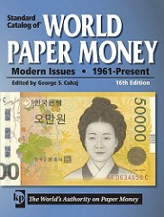 NEW EDITION: STANDARD CATALOG OF WORLD PAPER MONEY MODERN ISSUES