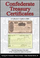 NEW BOOK: CONFEDERATE TREASURY CERTIFICATES