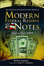 BOOK REVIEW: MODERN FEDERAL RESERVE NOTES, 1963�2009