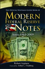 NEW BOOK: MODERN FEDERAL RESERVE NOTES, 1963�2009