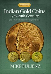 BOOK REVIEW: INDIAN GOLD COINS OF THE 20TH CENTURY BY MIKE FULJENZ