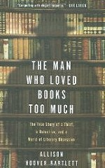 NEW BOOK: THE MAN WHO LOVED BOOKS TOO MUCH