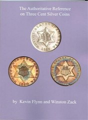 NEW BOOK: THE AUTHORITATIVE REFERENCE ON THREE CENT SILVER COINS