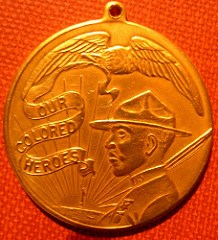 WWI MEDAL FOR OUR COLORED HEROES