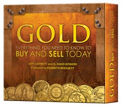 NEW BOOK: GOLD: EVERYTHING YOU NEED TO KNOW TO BUY AND SELL TODAY