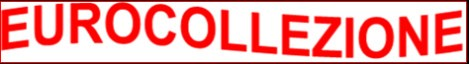 FEATURED WEB SITE: EUROCOLLEZIONE, A EURO COINS SITE