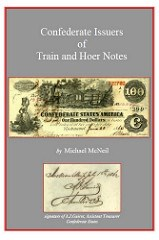 NEW BOOK: CONFEDERATE ISSUERS OF TRAIN AND HOER NOTES