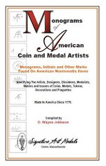 NEW BOOK: MONOGRAMS OF AMERICAN COIN AND MEDAL ARTISTS