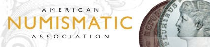FEATURED WEB SITE: THE AMERICAN NUMISMATIC ASSOCIATION