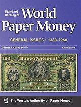 NEW BOOK: WORLD PAPER MONEY, GENERAL ISSUES, 1368-1960, 13TH EDITION