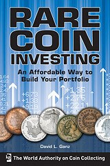 NEW BOOK: RARE COIN INVESTING BY DAVID GANZ