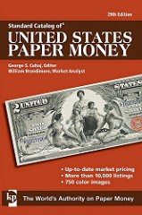 NEW EDITION: STANDARD CATALOG OF U.S. PAPER MONEY, 29TH EDITION
