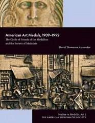 NEW BOOK: AMERICAN ART MEDALS, 1909�1995